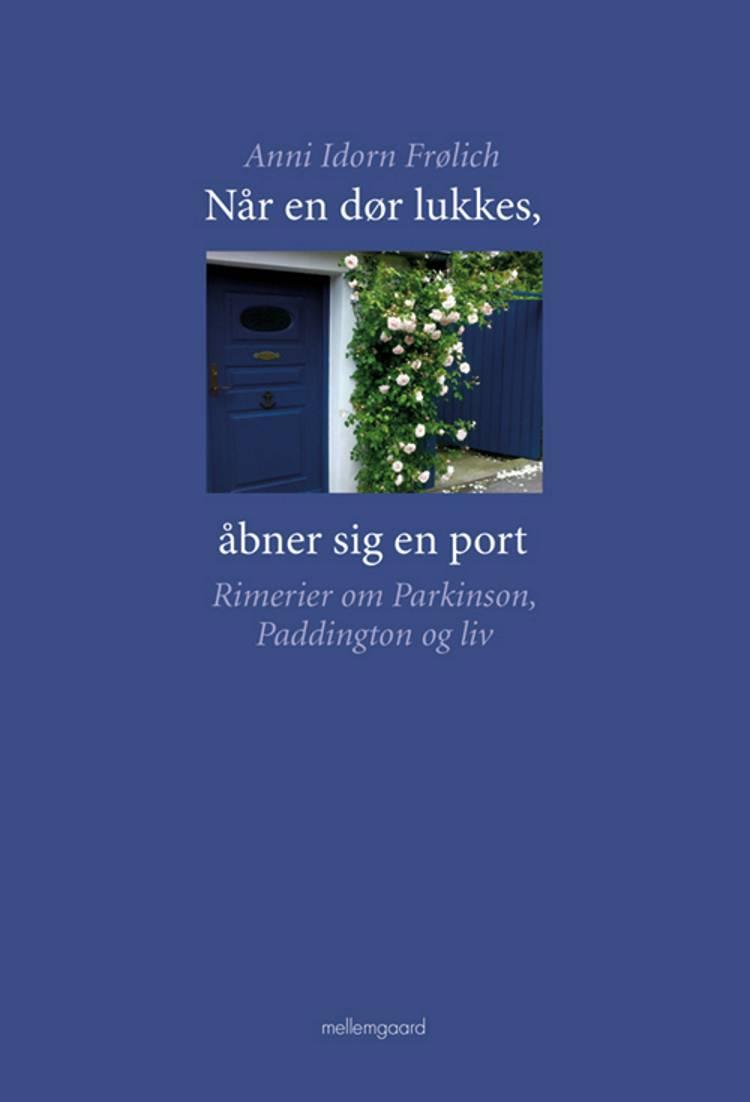 Når en dør lukkes, åbner sig en port af Anni Idorn Frølich