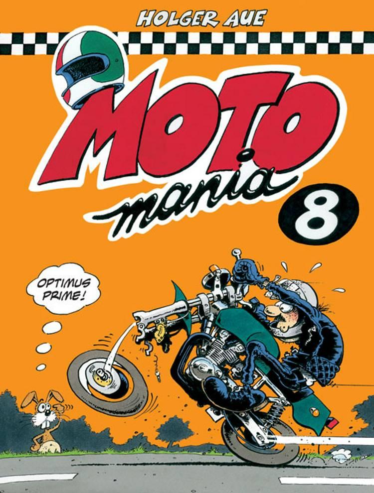 MOTOmania 8 af Holger Aue