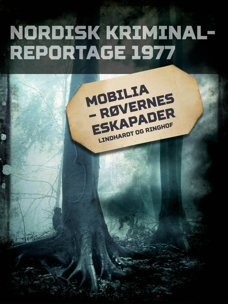 Mobilia - røvernes eskapader