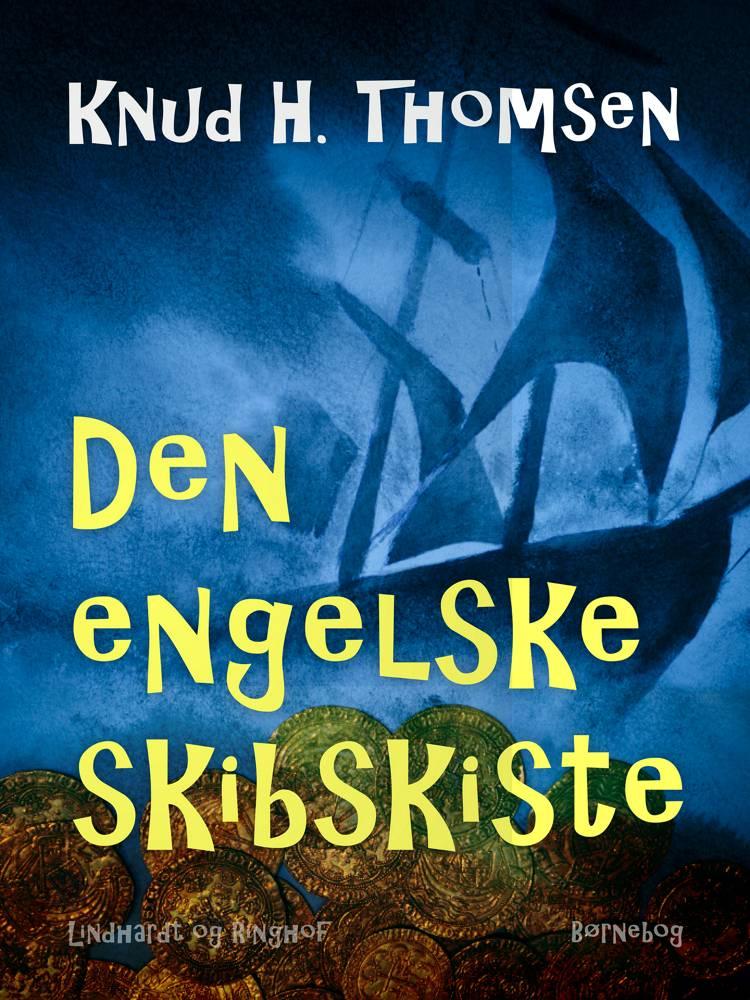 Den engelske skibskiste af Knud H. Thomsen