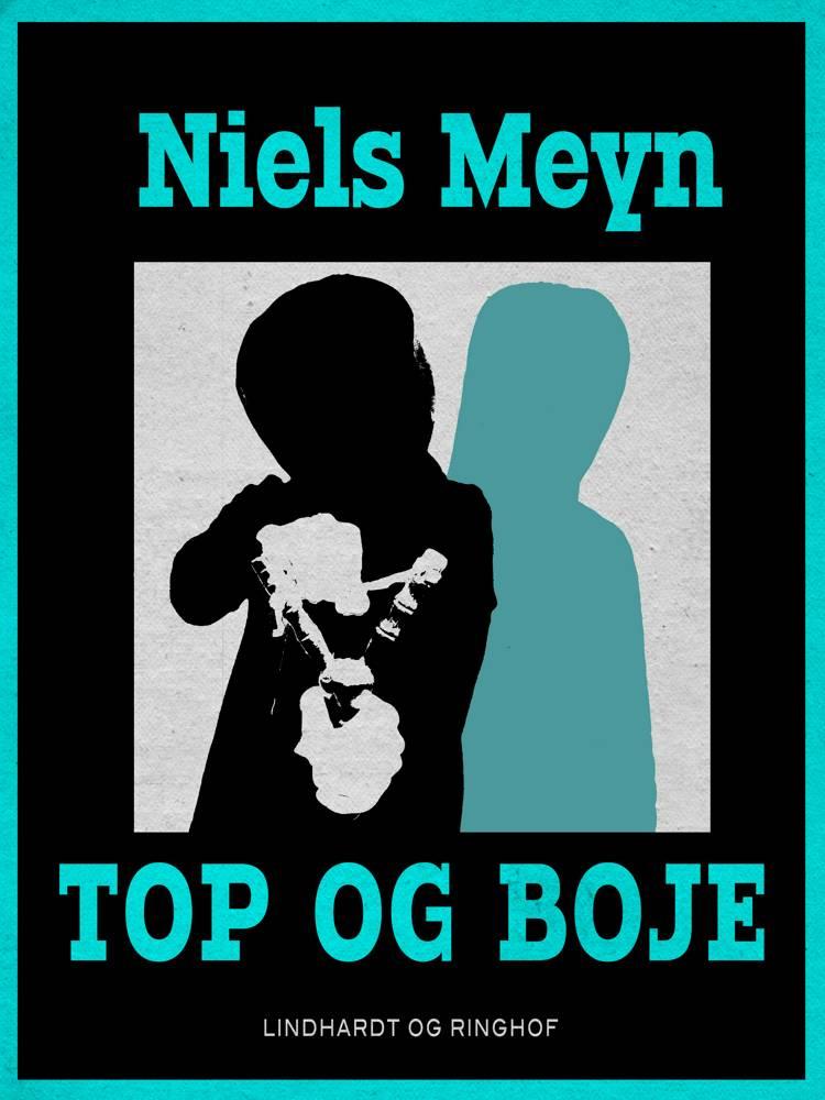 Top og Boje af Niels Meyn