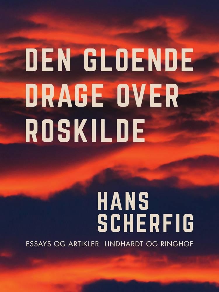 Den gloende drage over Roskilde af Hans Scherfig