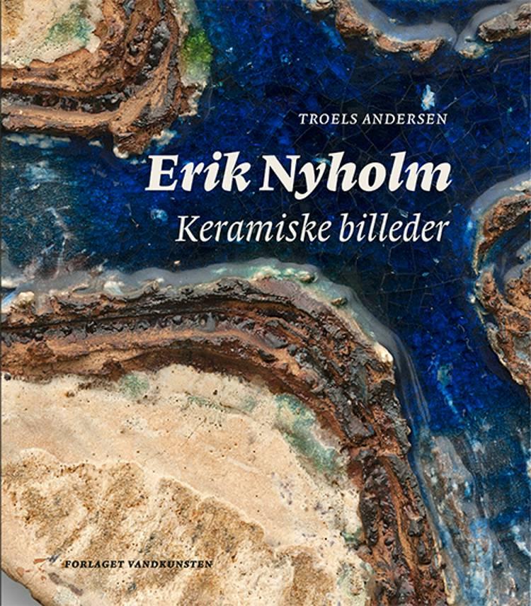 Erik Nyholm af Troels Andersen