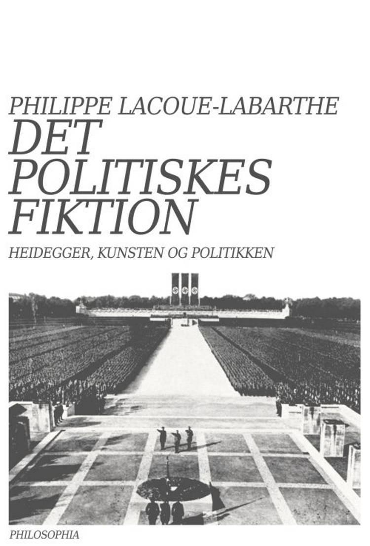Det politiskes fiktion af Philippe Lacoue-Labarthe