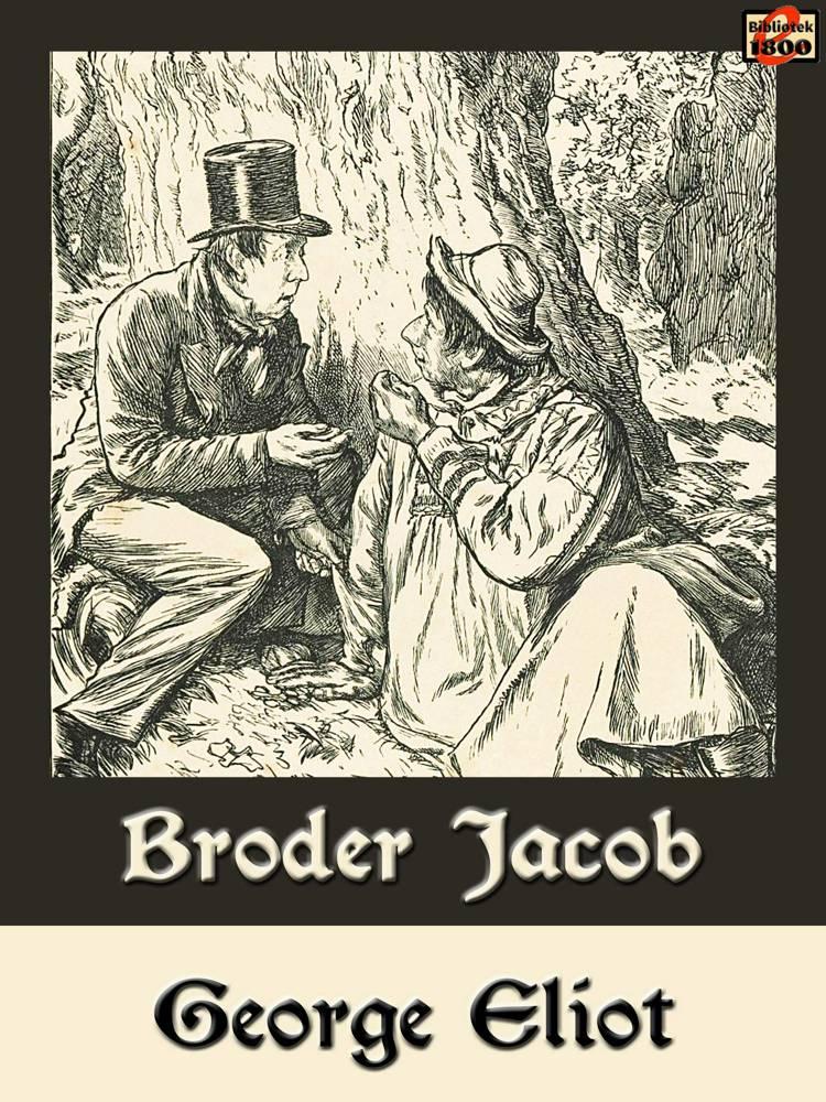 Broder Jacob af George Eliot