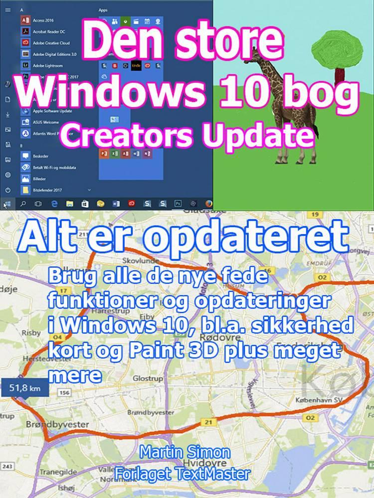 Den store Windows 10 bog Creators Update af Martin Simon
