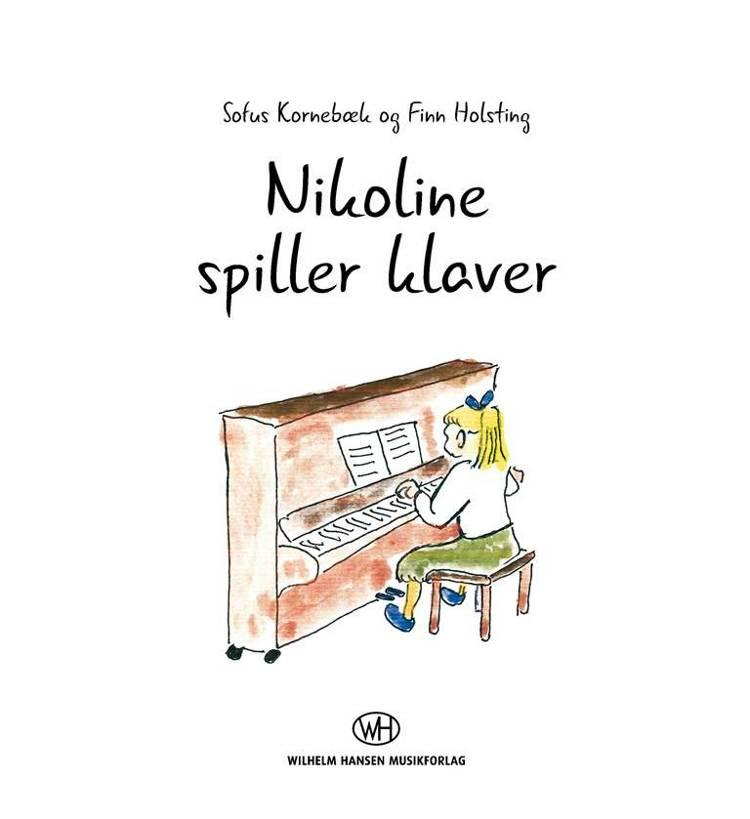 Nikoline spiller klaver af Finn Holsting og Sofus Kornebæk