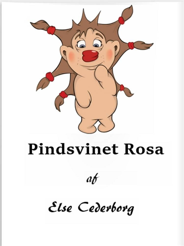 Pindsvinet Rosa af Else Cederborg