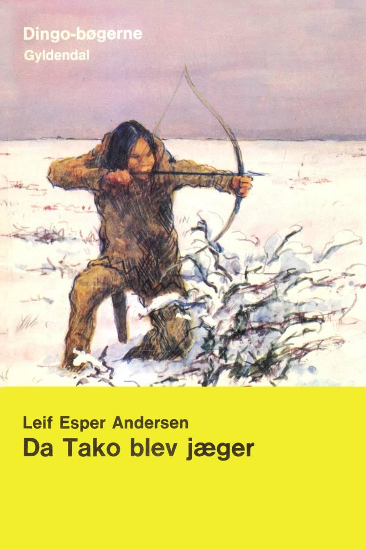 Da Tako blev jæger af Leif Esper Andersen