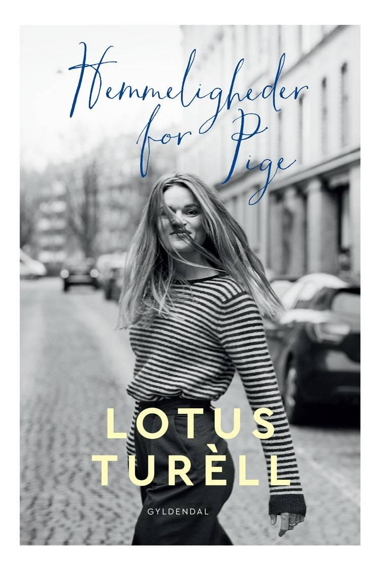 Hemmeligheder for pige af Lotus Turèll