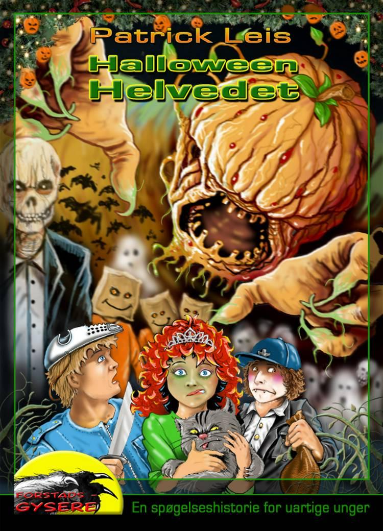 HalloweenHelvedet af Patrick Leis