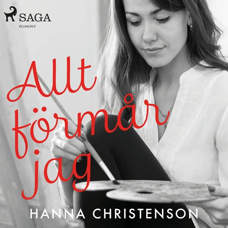 Allt förmår jag af Hanna Christenson