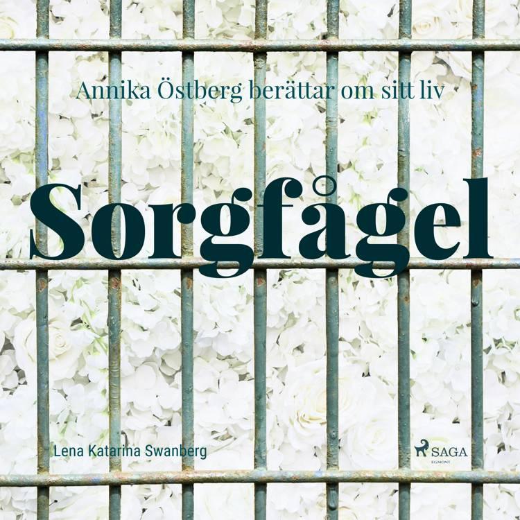Sorgfågel af Lena Katarina Swanberg og Annika Östberg
