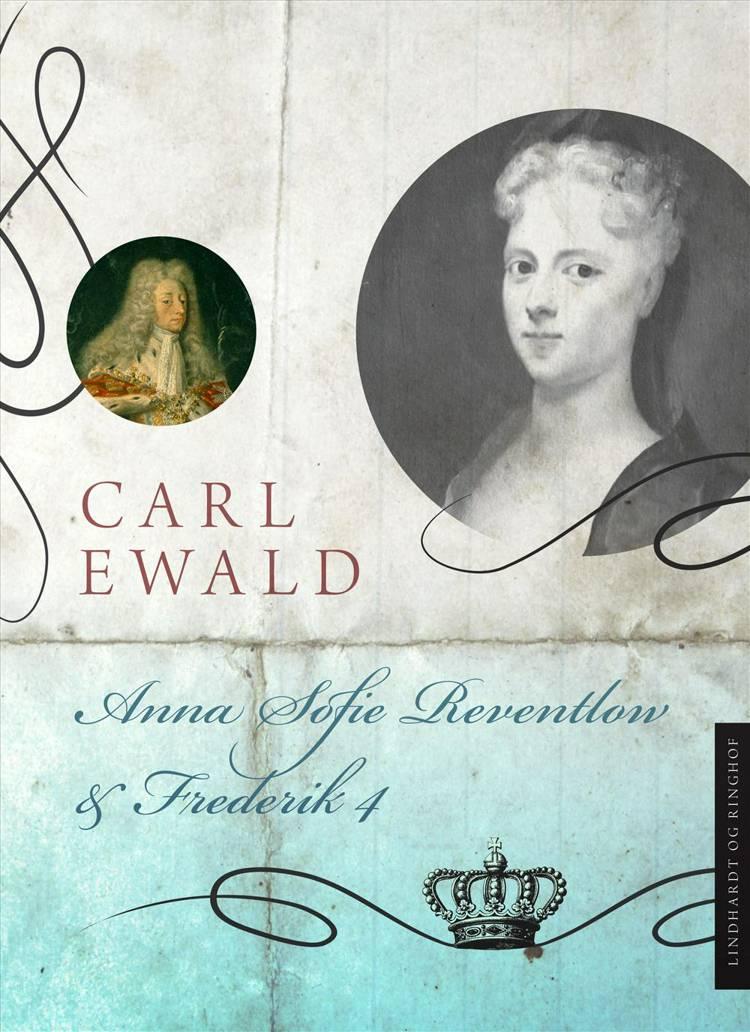 Anna Sofie Reventlow og Frederik 4. af Carl Ewald
