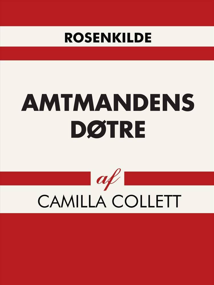 Amtmandens døtre af Camilla Collett
