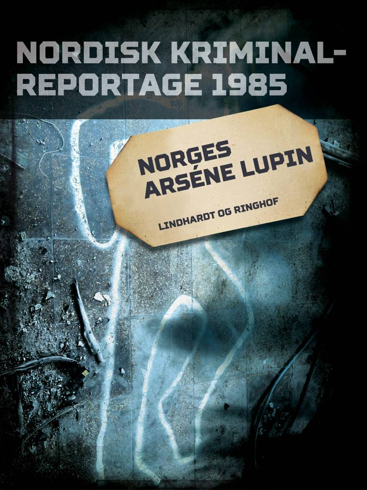 Norges Arséne Lupin