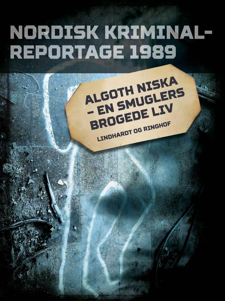 Algoth Niska - en smuglers brogede liv