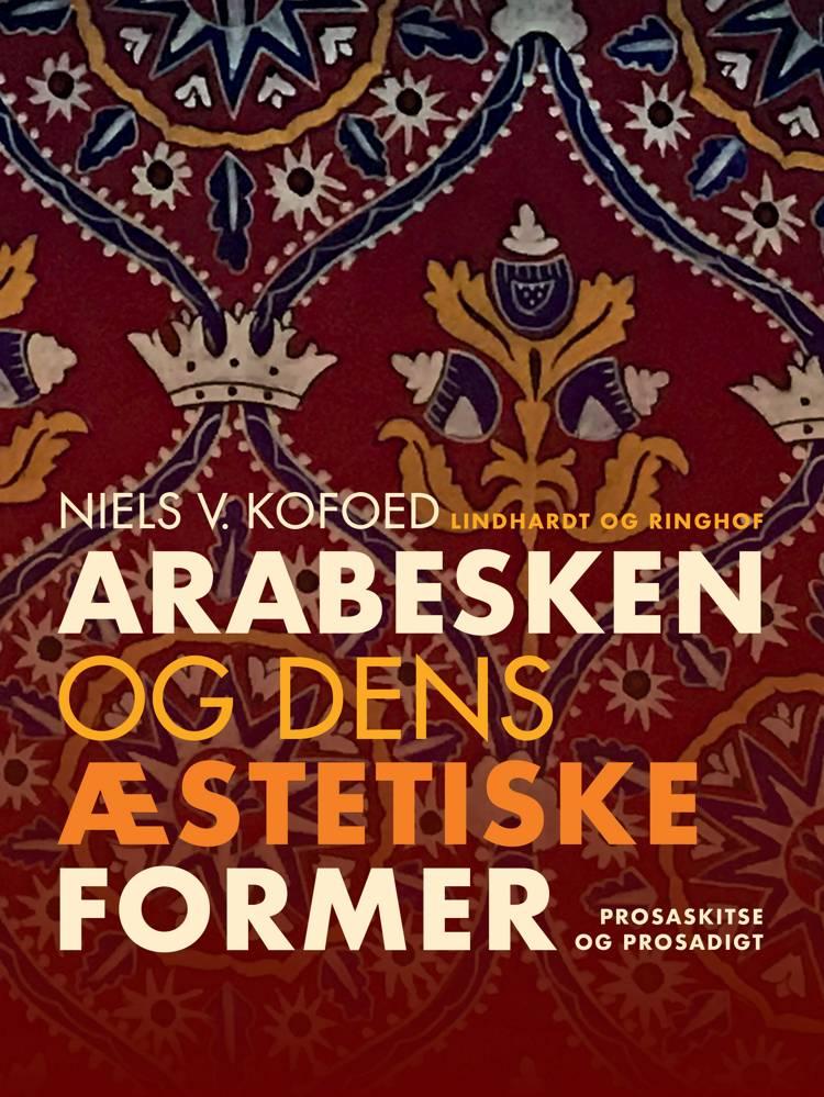 Arabesken og dens æstetiske former af Niels V. Kofoed