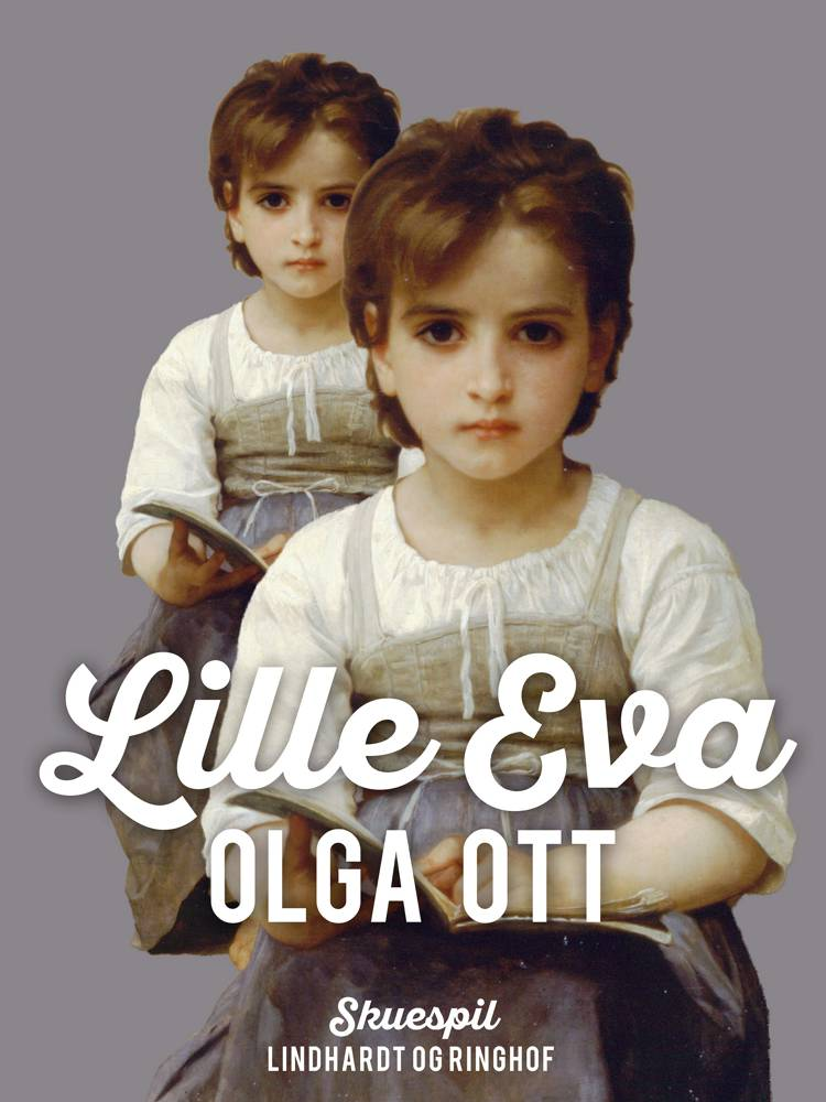 Lille Eva af Olga Ott