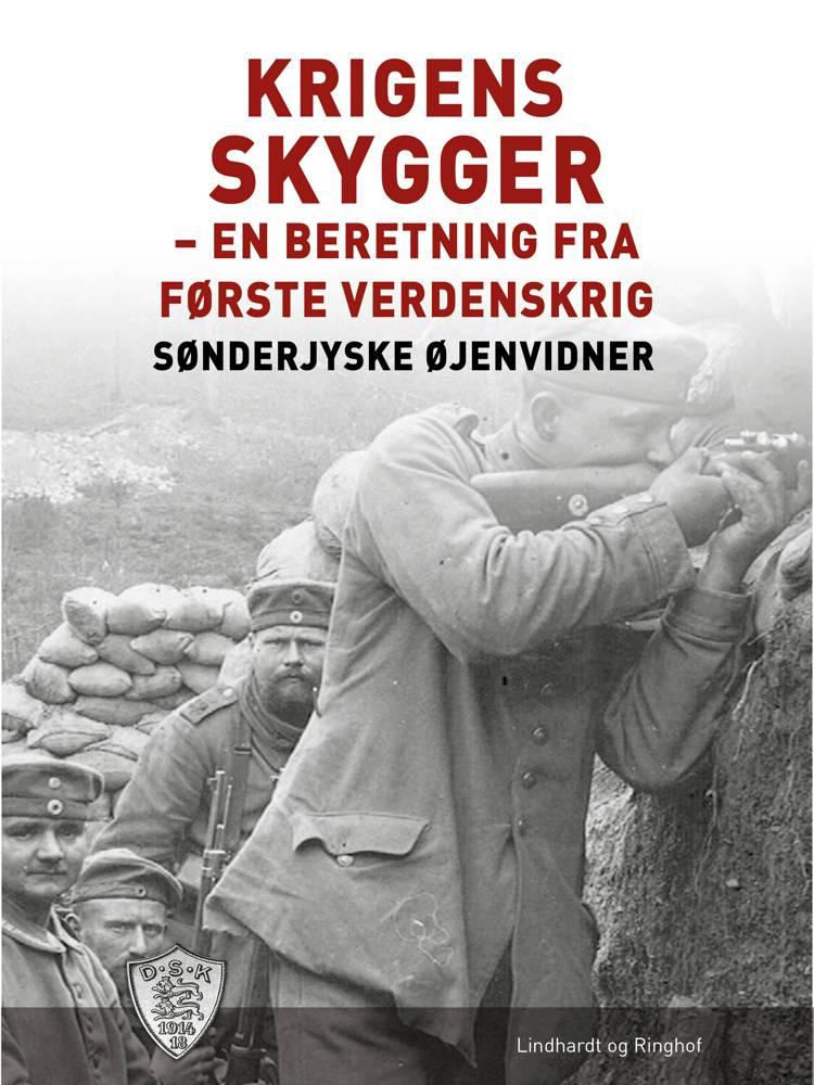 Krigens skygger af Sønderjyske Øjenvidner