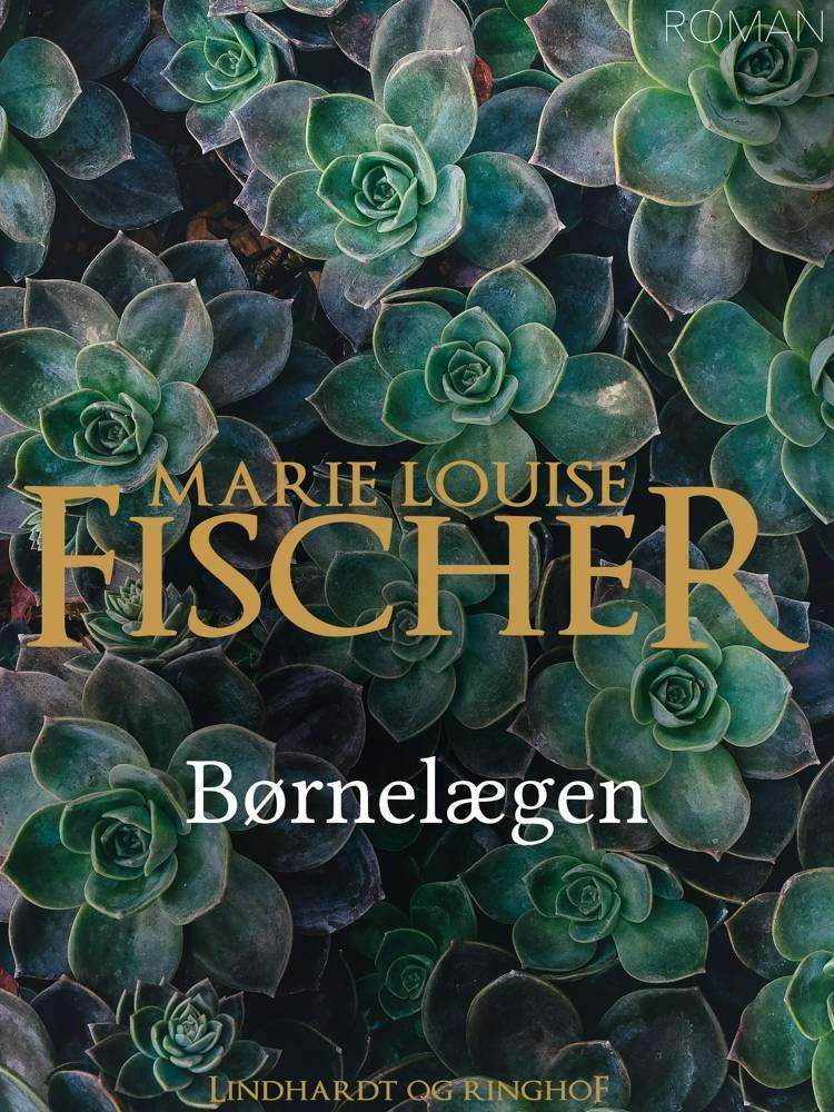 Børnelægen af Marie Louise Fischer