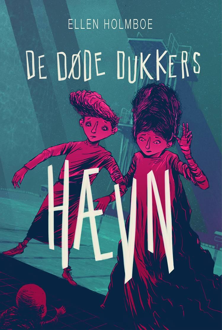 De døde dukkers hævn af Ellen Holmboe