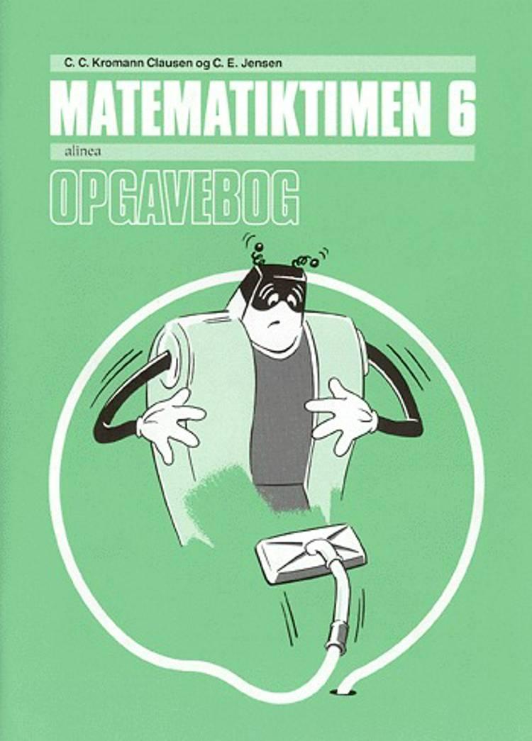 Matematiktimen af C.E. Jensen, C. C. Kromann Clausen og T. Monrad
