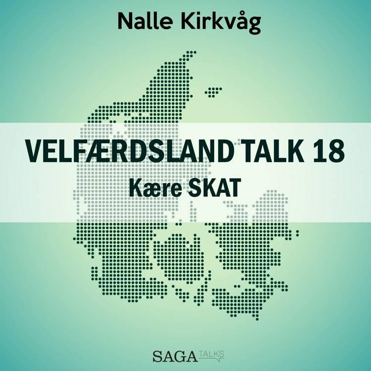 Velfærdsland TALK #18 kære SKAT af Nalle Kirkvåg