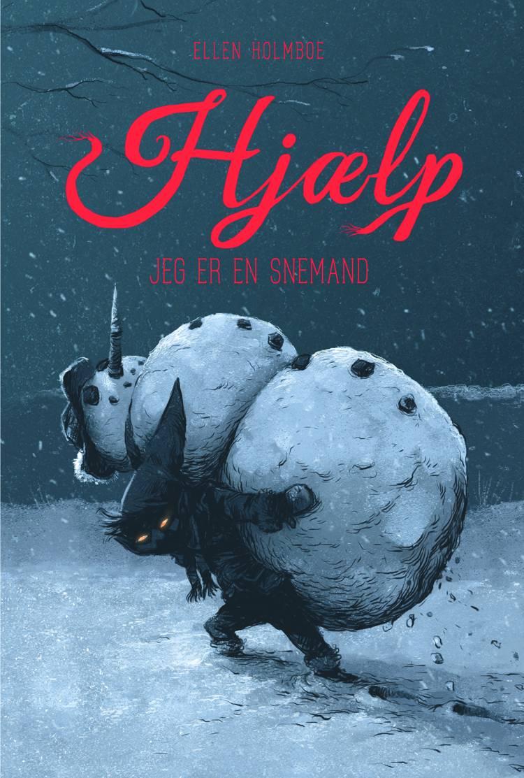Hjælp jeg er en snemand af Ellen Holmboe