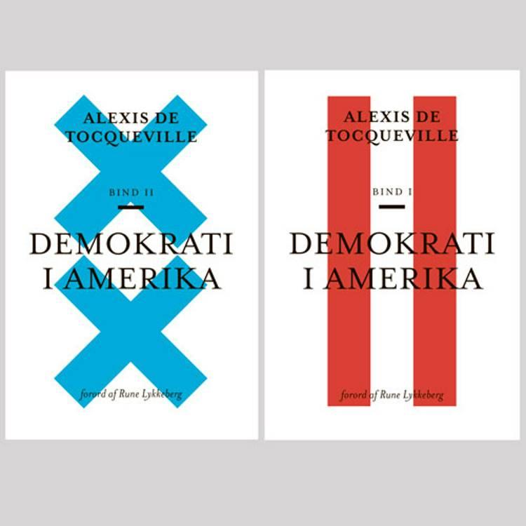 Demokrati i Amerika I + II af Alexis de Tocqueville
