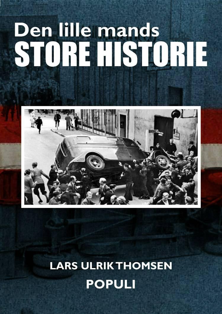 Den lille mands store historie af Lars Ulrik Thomsen
