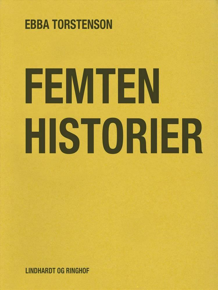 Femten historier af Ebba Torstenson