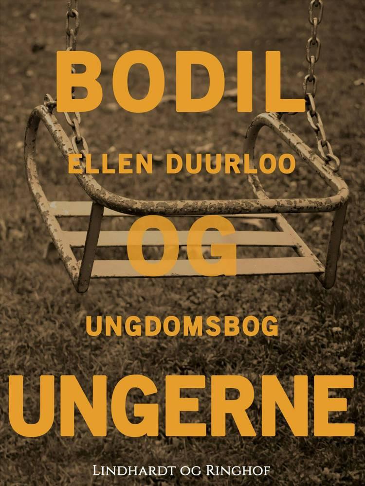Bodil og ungerne af Ellen Duurloo