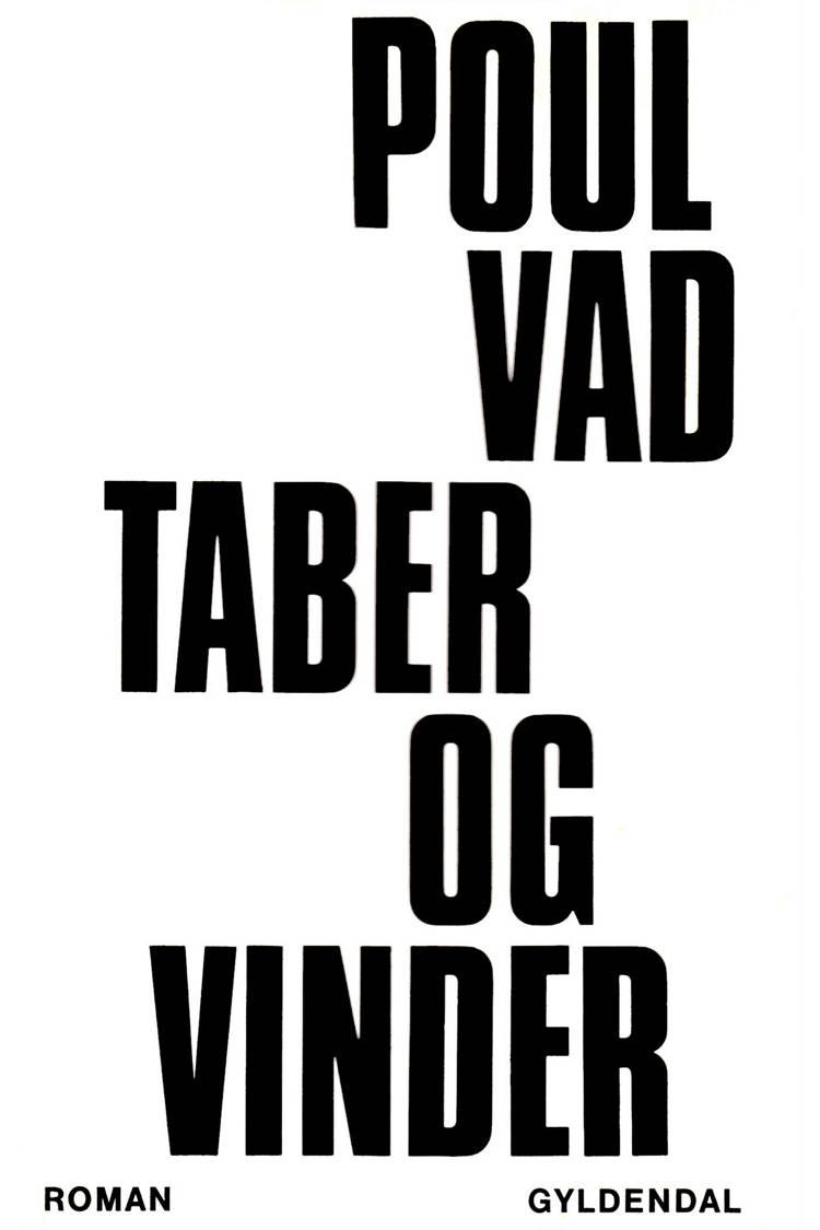Taber og vinder af Poul Vad
