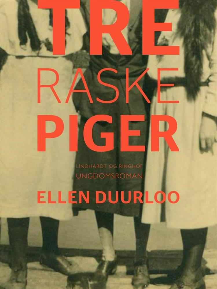 Tre raske piger af Ellen Duurloo