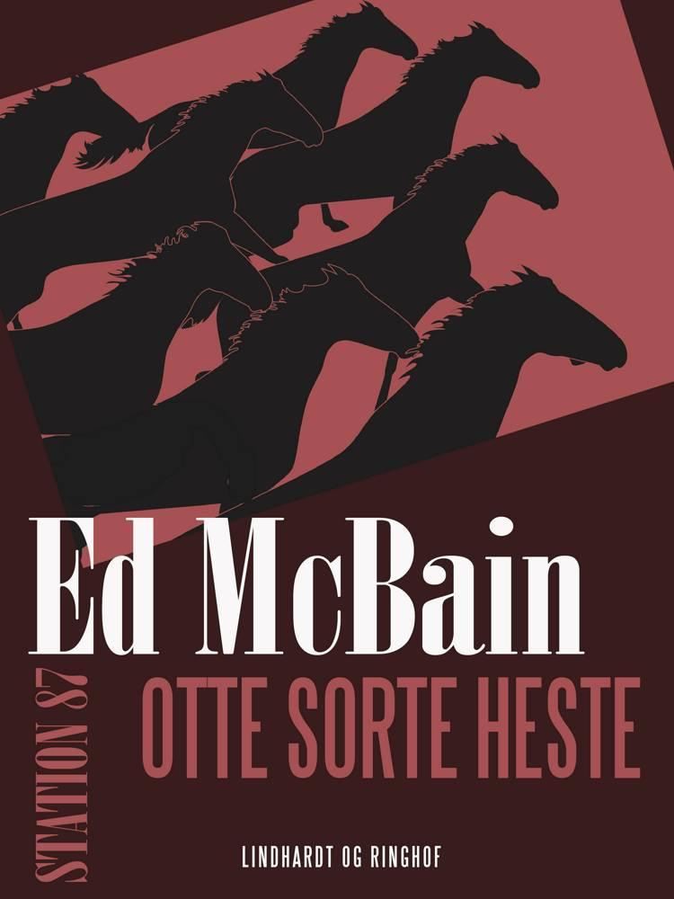 Otte sorte heste af Ed McBain