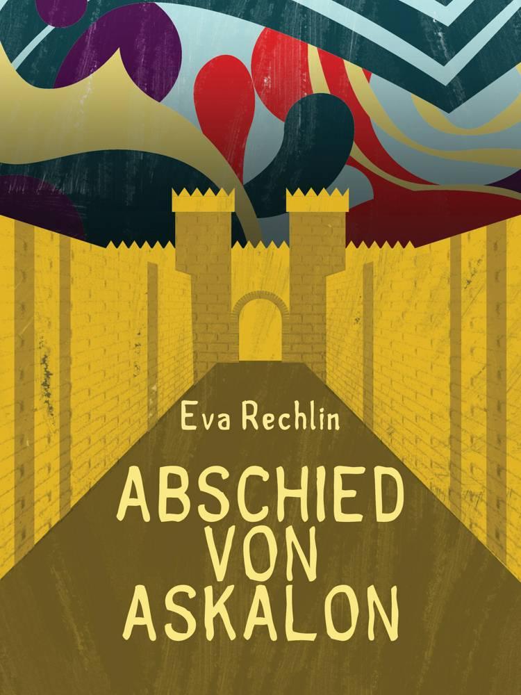 Abschied von Askalon af Eva Rechlin