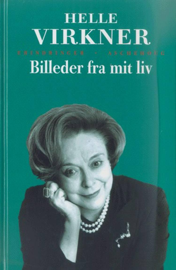 Billeder fra mit liv af Helle Virkner