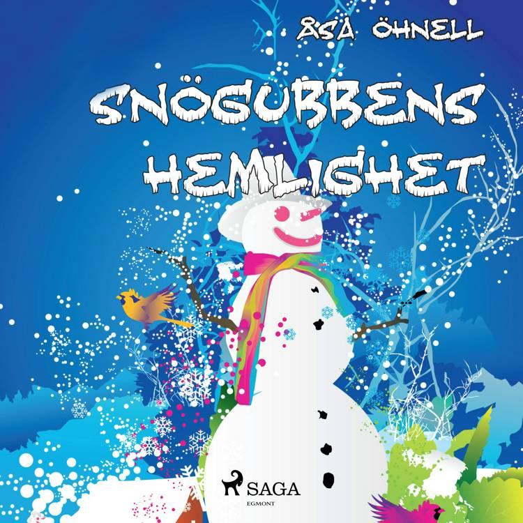 Snögubbens hemlighet af Erika Svernström