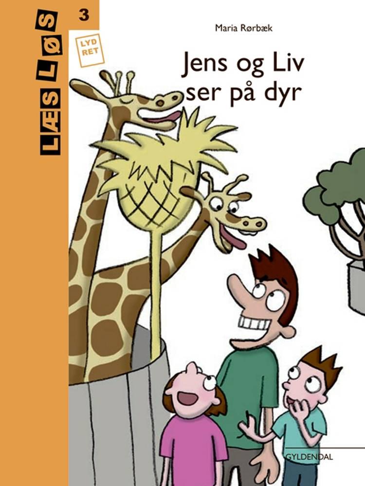 Jens og Liv ser på dyr af Maria Rørbæk