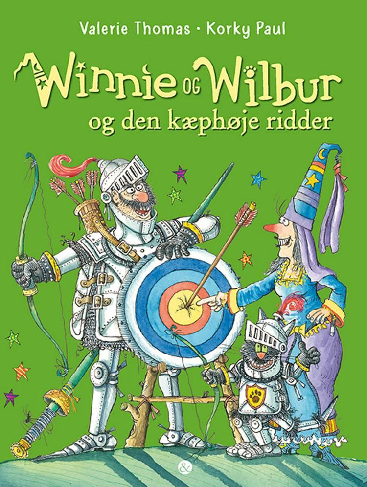 Winnie og Wilbur og den kæphøje ridder af Valerie Thomas