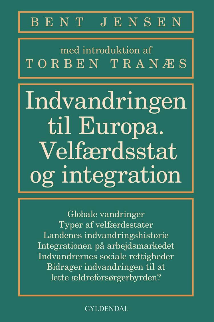 Indvandringen til Europa af Bent Jensen og Rockwool Fondens Forskningsenhed