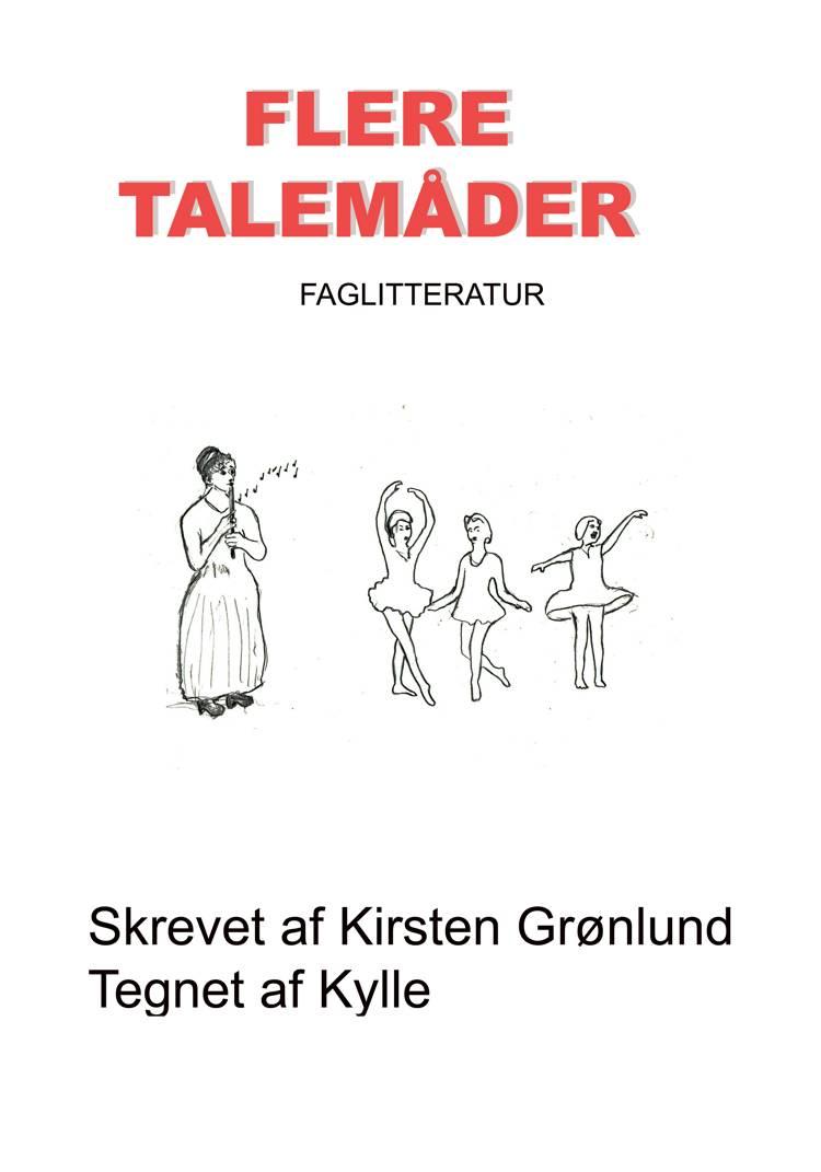 Flere Talemåder af Kirsten Grønlund