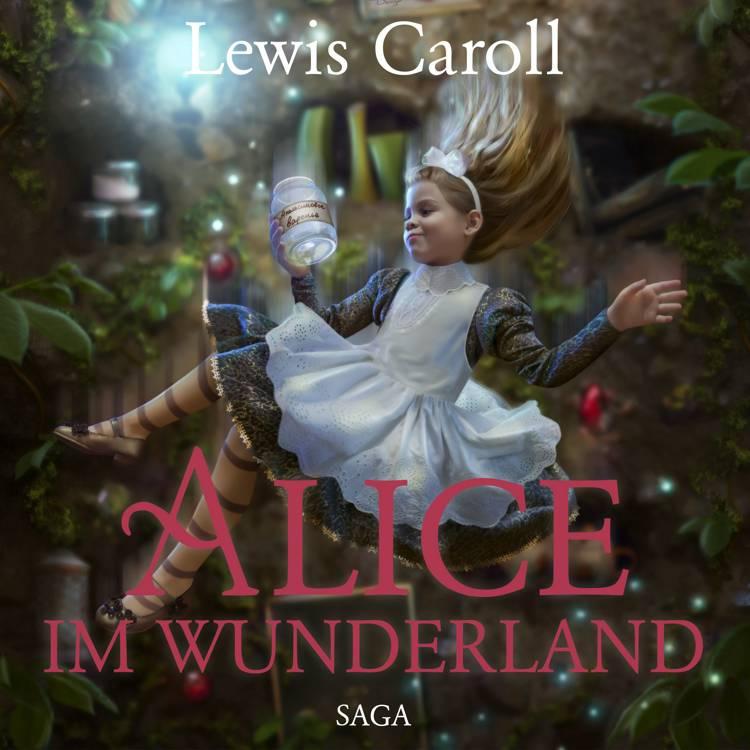 Alice im Wunderland - Der Abenteuer-Klassiker für Jung und Alt af Lewis Carroll og Susa Hämmerle