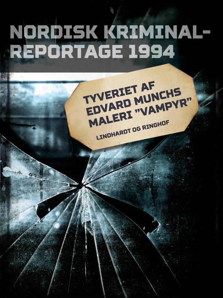 Tyveriet af Edvard Munchs maleri ''Vampyr''