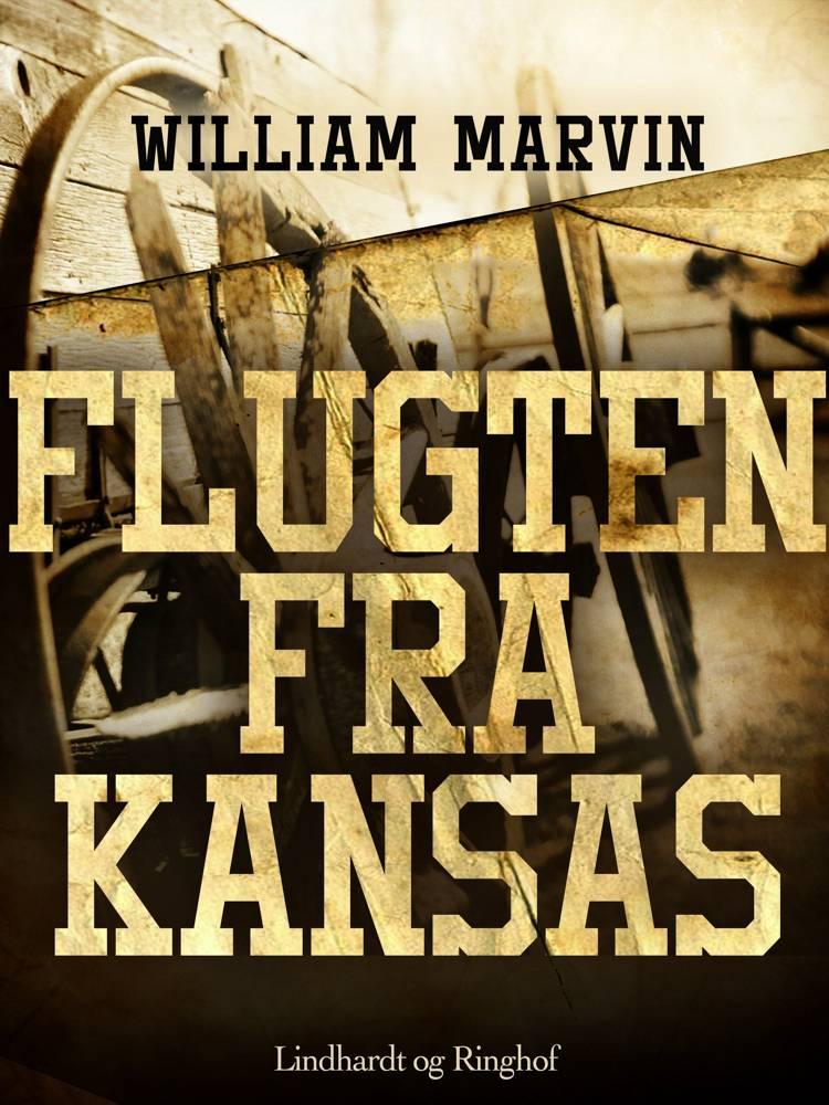 Flugten fra Kansas af William Marvin