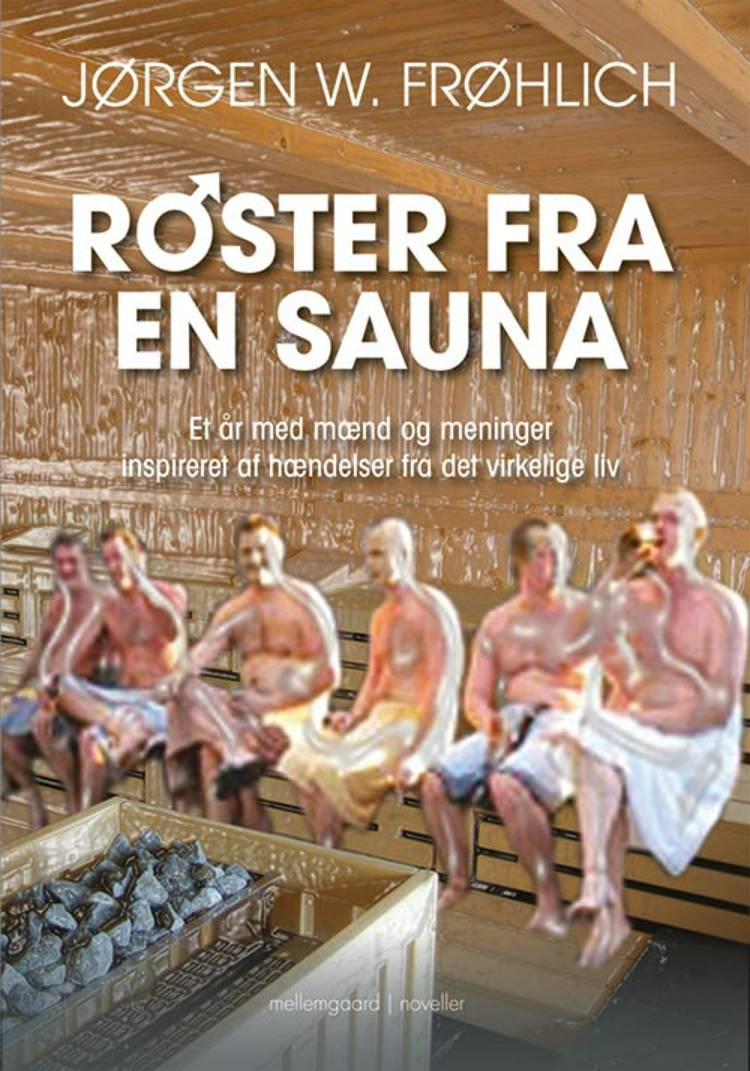 Røster fra en sauna af Jørgen W. Frøhlich