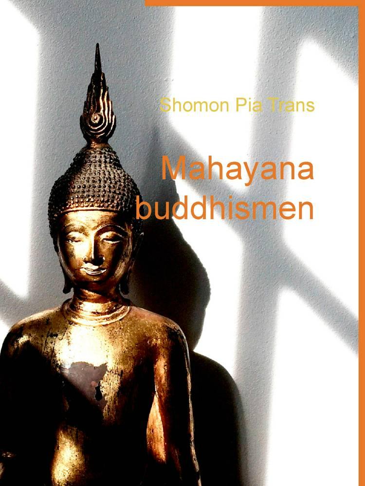Mahayana buddhismen af Shomon Pia Trans