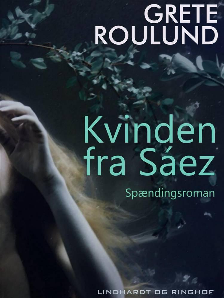 Kvinden fra Sáez af Grete Roulund