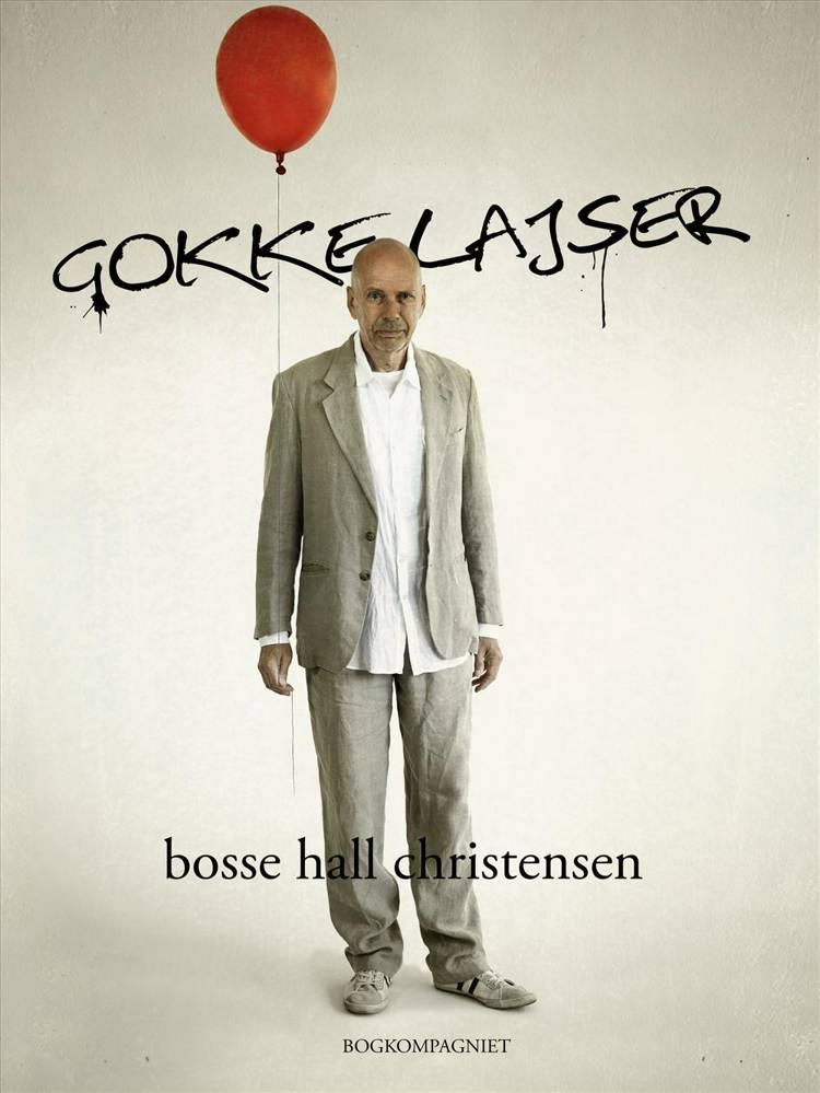 Gokkelajser af Bosse Hall Christensen